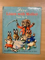 "1959 ""FIVE LISTEN WITH MOTHER - TALES NUMBER 8"" ILLUSTRATED THIN HARDBACK BOOK"
