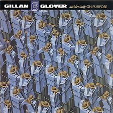 Accidentally On Purpose - Gillan & Glover ( Erstauflage CDV 2498 )