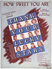 "1943 ""THANK YOUR LUCKY STARS"" MOVIE SHEET MUSIC ""HOW SWEET YOU ARE"" DINAH SHORE"