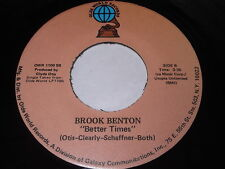 Brook Benton: Better Times / Makin' Love Is Good For You 45 - Soul