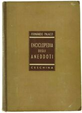 ENCICLOPEDIA DEGLI ANEDDOTI. Volume secondo. Palazzi Fernando. 1940