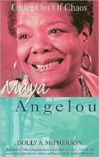 Order Out of Chaos: The Autobiographical Works of Maya Angelou-ExLibrary