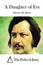 A Daughter of Eve by Honoré de Balzac (2015, Paperback)