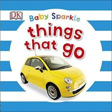 Baby Sparkle Things That Go by Dk | Board book Book | 9780241186473 | NEW