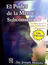 El Poder De La Mente Subconsciente Joseph Murphy Exito Prosperidad Rico Spanish