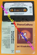 MC FRANCO CALIFANO 24-7-75 dalla bussola 1975 italy CGD no cd lp dvd vhs
