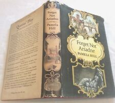** Signed Copy ** Pamela Hill Forget Not Ariadne First Ed