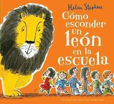 C=MO ESCONDER UN LE=N EN LA ESCUELA/ HOW TO HIDE A LION AT SCHOOL