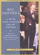 Bill Gaithers 20 All-Time Favorite Homecoming Songs and Performances: Volume 1 (