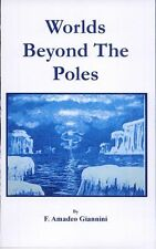 Worlds Beyond the Poles by Amadeo F. Giannini, PDF