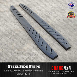Steel Side Steps to suit Isuzu D-Max / Holden Colorado 2012 - 2019 DMax