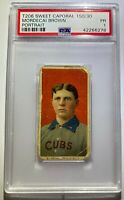 MORDECAI BROWN (PORTRAIT) T206 PSA GRADED SWEET CAPORAL CIGARETTE CARD HOF