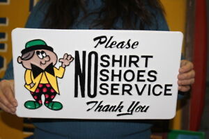 """Vintage 1950's No Shoes Shirts No Service Restaurant Gas Oil 16"""" Embossed Sign"""