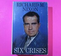 Six Crises by Richard Nixon, 1962 1st Edition Hardcover Dust Jacket, Biography