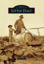 Little Italy [Images of America] [AR] [Arcadia Publishing]