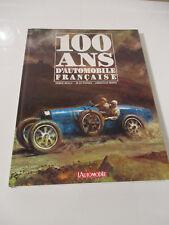 100 Ans d' Automobile Française Cartonné – 1971 Serge BELLU-Jean FONDIN en TBE