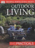 Outdoor Living (RHS Practicals),Steven Bradley
