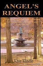Angel's Requiem by Kate Kindle (2011, Paperback)