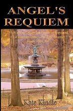 Angel's Requiem by Kate Kindle (2011, Paperback)