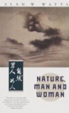 Nature, Man and Woman, Watts, Alan W., Acceptable Book