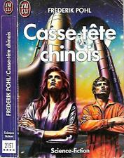FREDERIK POHL--CASSE-TETE CHINOIS--Editions J'AI LU science fiction