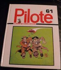 SUPERBE RELIURE / RECUEIL DU JOURNAL PILOTE N° 61 (N°648 A 657) DARGAUD 1972