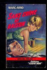 """Marc ARNO Sans crime ni raison, Fleuve Noir """"Spécial Police"""" 497 1965 EO Gourdon"""