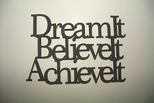 "Black Wood Wall Words ""Dream It Believe It Achieve It"" Wall Decor Sign"