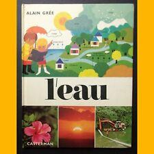 Collection cadet-rama L'EAU Alain Grée Casterman 1983