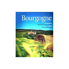 Bourgogne - Mary Gérard Vaude,Michel Joly,Jean-Luc Petit - Neuf