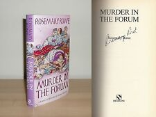 Rosemary Rowe - Murder in the Forum - Signed - 1st/1st