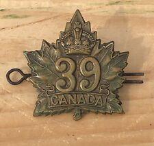 Antique Original WWI Canadian CEF 39th Overseas Battalion Cap Badge Insignia