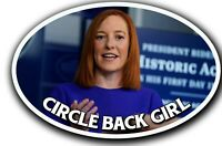 Jen Psaki Circle Back Girl Trump Sticker Decal