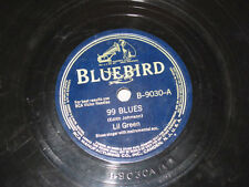 Lil Green 78rpm 10-inch Bluebird #B-9030 99 Blues/IF YOU WANT TO SHARE YOUR LOV
