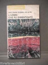 L UOMO CHE FU DIMENTICATO Eric Frank Russell ed Altri Vittorio Curtoni Tribuna