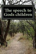 USED (LN) The speech to Gods children by King Caleb Russell