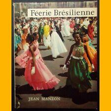 FÉERIE BRÉSILIENNE Jean Manzon 1955