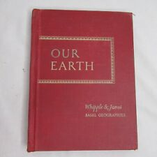 Our Earth Whipple James Basal Geographies 1947 Red Hard Cover Book Decor