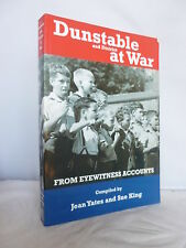 Dunstable and District at War - From Eyewitness Accounts 2006 Illustrated