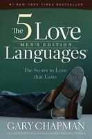 The 5 Love Languages Men's Edition : The Secret to Love That Lasts