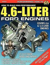 How to Build Max-Performance 4 6-Liter Ford Engines by Sean Hyland (2004,...