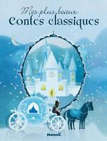 Livre enfant : Mes plus beaux contes classiques Marine Cazaux Sybile