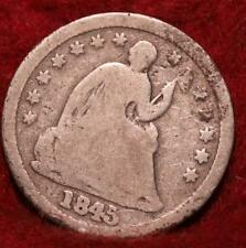1845  Philadelphia Mint Silver Seated Half Dime