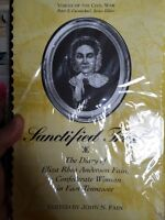 Sanctified Trial : The Diary of Eliza Rhea Anderson Fain, a Confederate Woman in