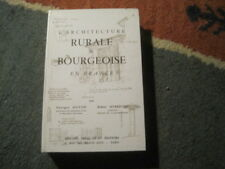 Georges DOYON & Robert HUBRECHT: l'architecture rurale et bourgeoise en France