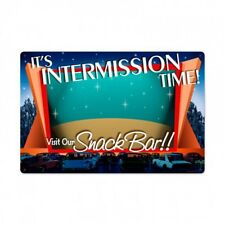 Its Intermission Time Visit Our Snack Bar Metal Sign Drive In Home Movie Theater