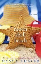 Moon Shell Beach: A Novel by Nancy Thayer