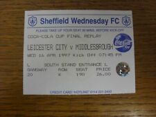 16/04/1997 Ticket: Football League Cup Semi-Final Replay, Leicester City v Middl