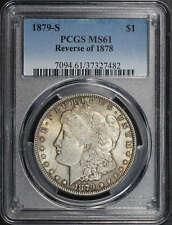1879-S Reverse of 1878 Morgan Dollar PCGS MS-61 -182292