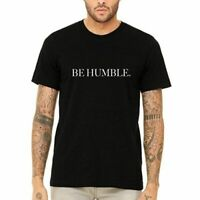 New BE HUMBLE  Hip Hop Rap Damn KENDRICK LAMAR Mens Black T-Shirt S-XL FREE SHIP
